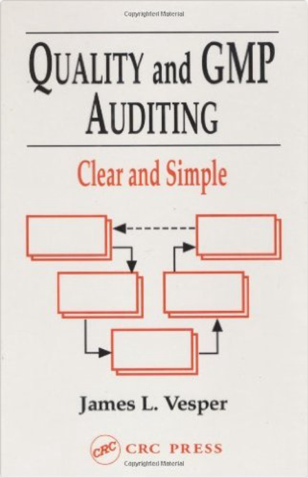 GMP and Quality Auditing: Clear and Simple (1997)